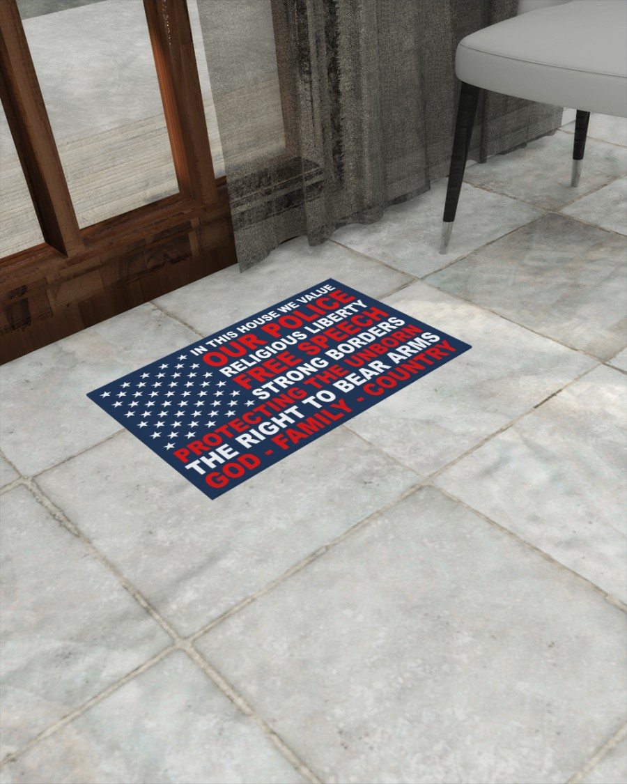 In This House We Value Our Police Religious Liberty Free Speech Strong Borders Doormat1