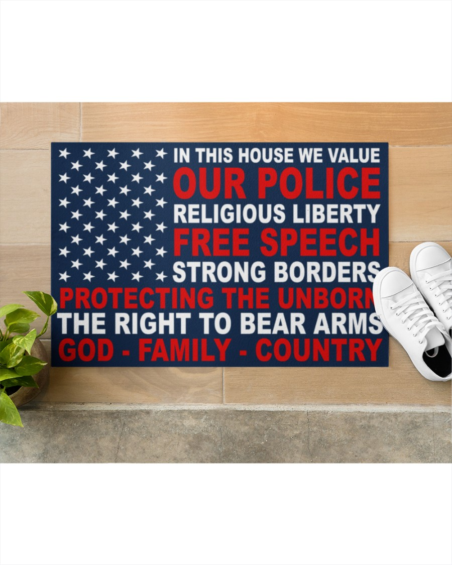 In This House We Value Our Police Religious Liberty Free Speech Strong Borders Doormat2