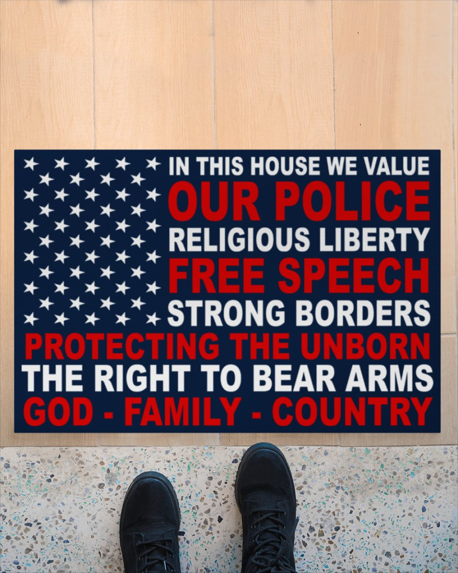 In This House We Value Our Police Religious Liberty Free Speech Strong Borders Doormat3