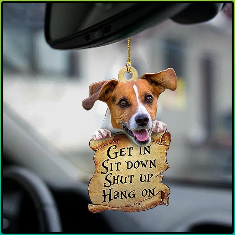 Jack Russell Get In Sit Down Shut Up Hang On Ornament1