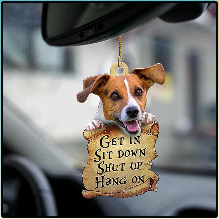 Jack Russell Get In Sit Down Shut Up Hang On Ornament3
