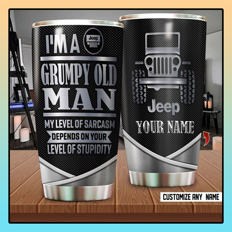 Jeep Im a grumpy old man my of sarcasm depends on your level of stupidity custom name tumber2
