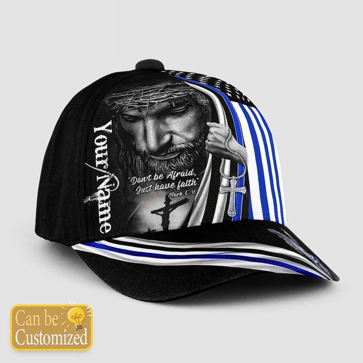 Jesus Blue thin light Dont be affaid just have faith custom baseball cap