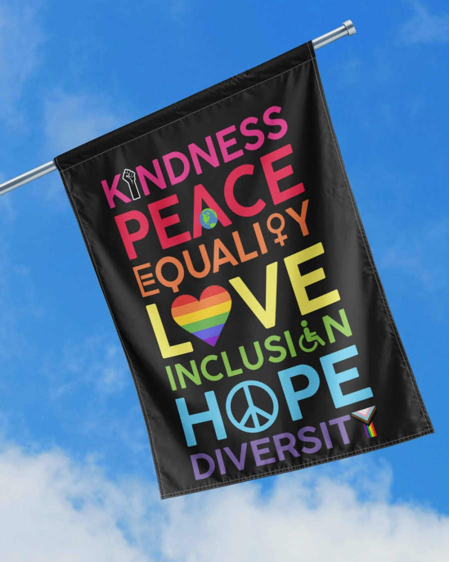 KinDness Peace Equality Love Inclusign Hope Diversity Flag1