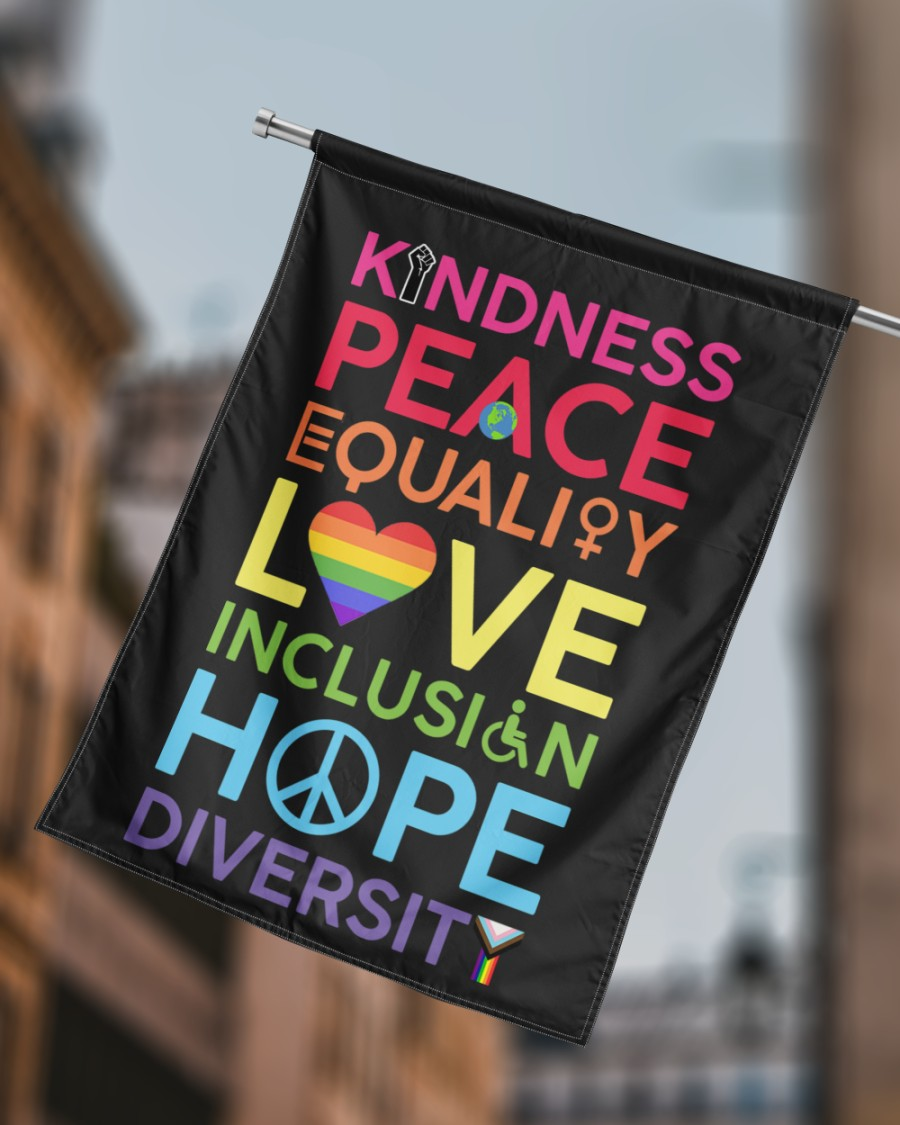KinDness Peace Equality Love Inclusign Hope Diversity Flag2
