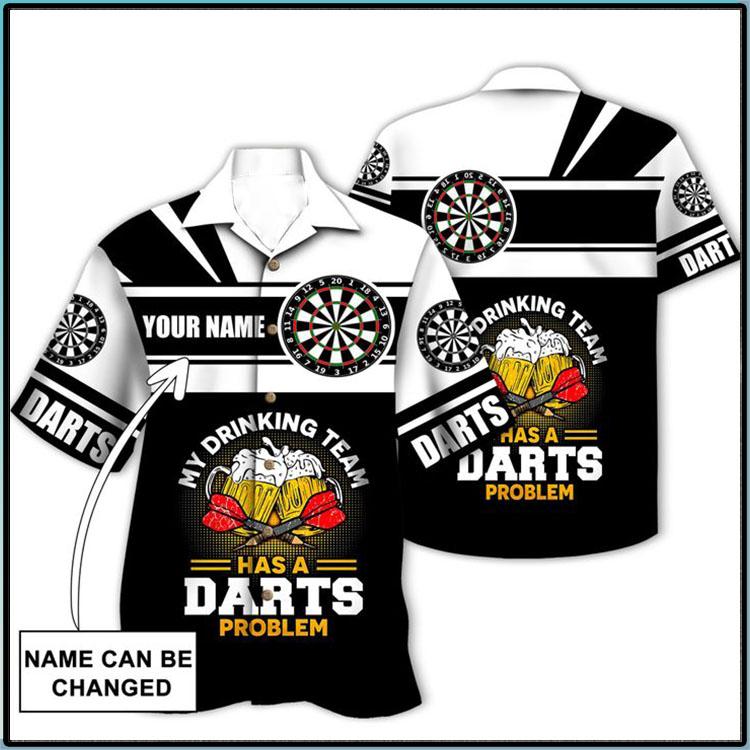 My Drinking Team Has A Darts Problem Custom Name Hawaiian Shirt3