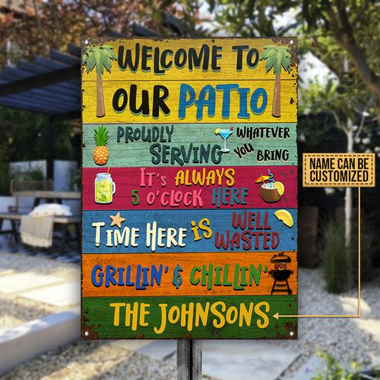 Patio Welcome to our Patio Grilling Chilling Custom Name Metal Signs