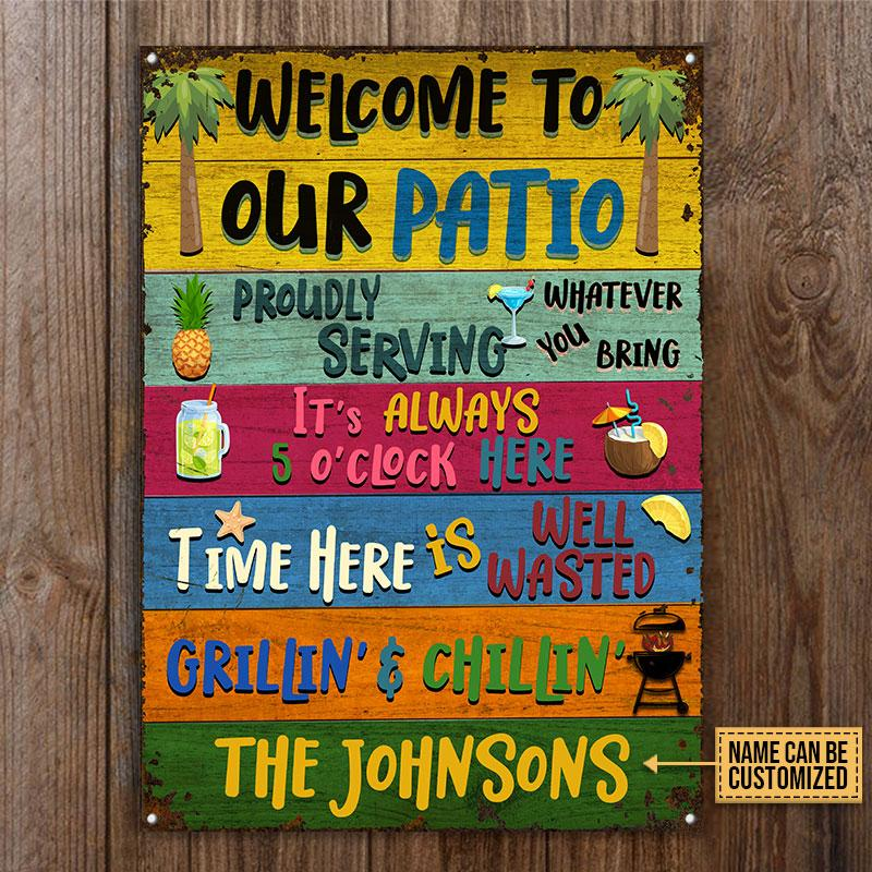 Patio Welcome to our Patio Grilling Chilling Custom Name Metal Signs3