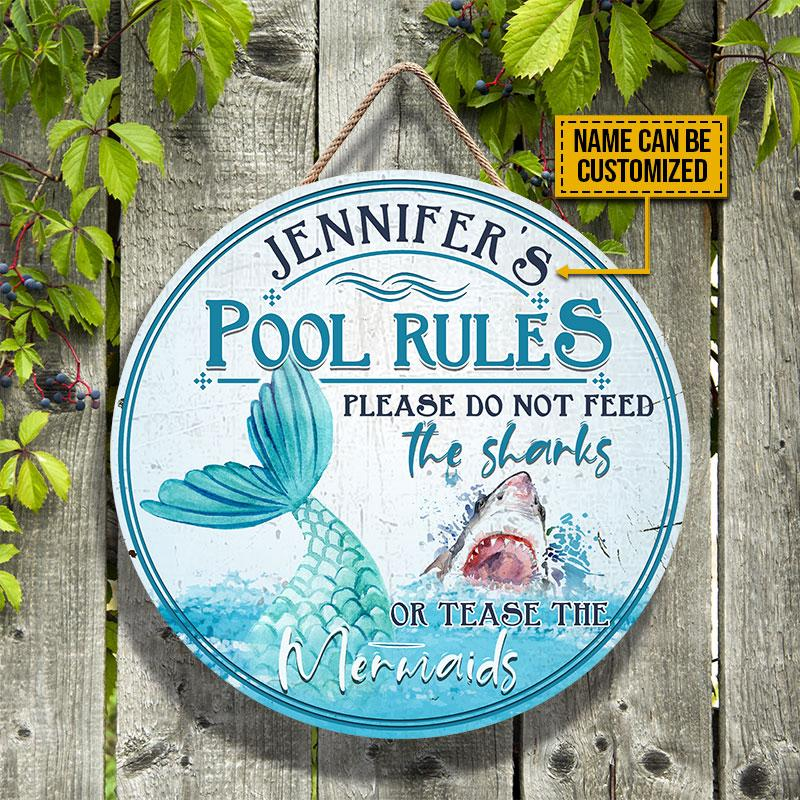 Pool Rules Please Do Not Feed The Sharks Or Tease The Mermaids Custom Wood Circle Sign2
