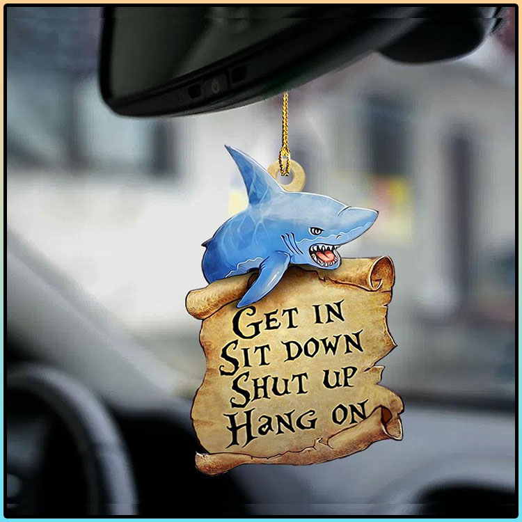 Shark get in sit down shut up hang on ornament2