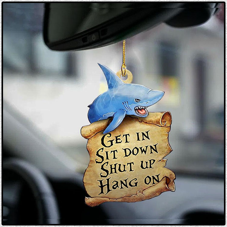 Shark get in sit down shut up hang on ornament3