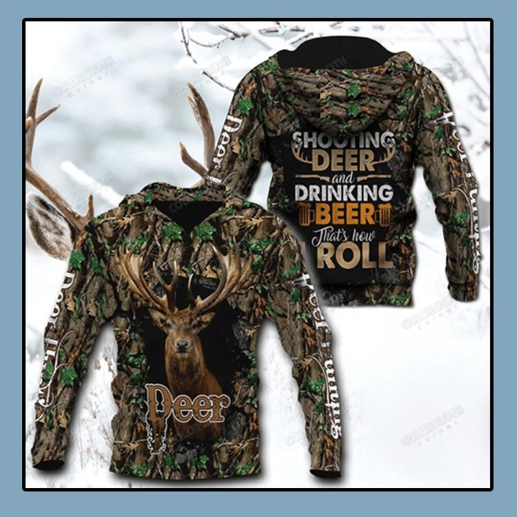 Shooting deer and dringking beer 3d hoodie4
