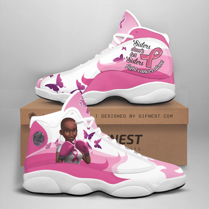 Sisters black dont let sisters fight cancer alone air jordan 13 sneaker shoes