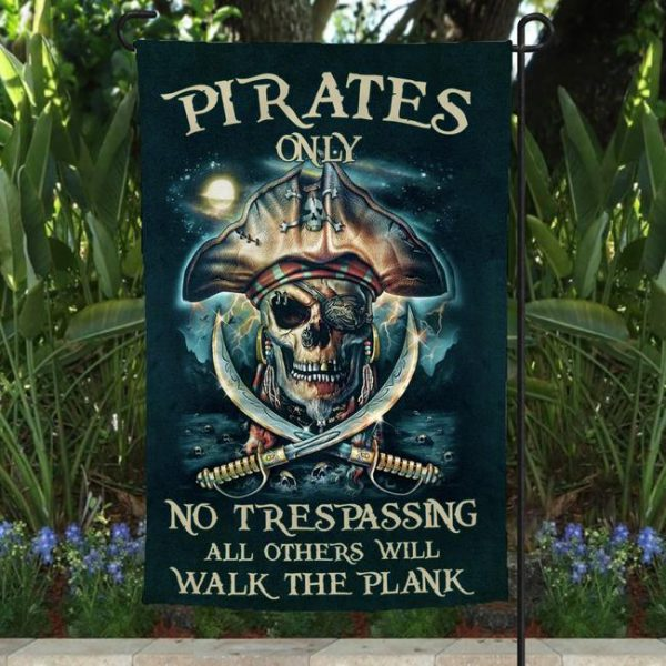 Skull Pirates Only No Trespassing All Others Will Walk The Plank Flag 600x600 1
