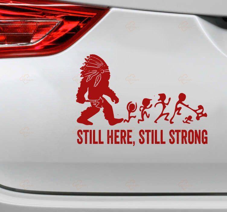 Still Here Still Strong Car Sticker1 1