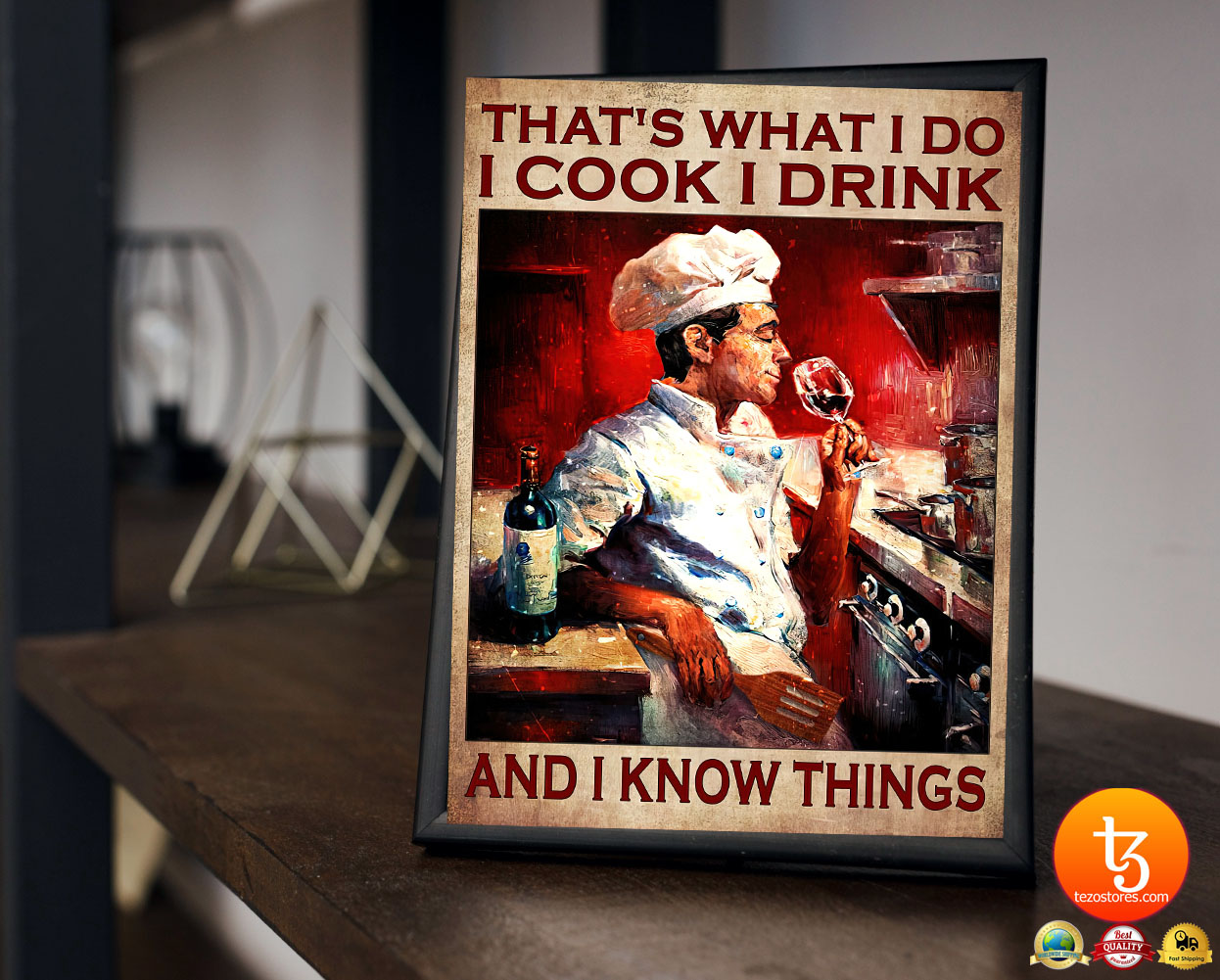 Thats what I do I cook I drink and I know things poster3