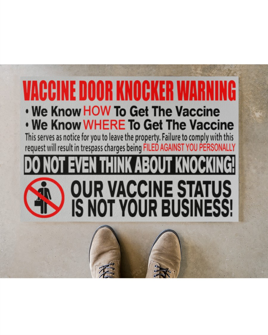 Vaccine Door Knocker Warning We Know How To Get The Vaccine We Know Where To Get The Vaccine Doormat3