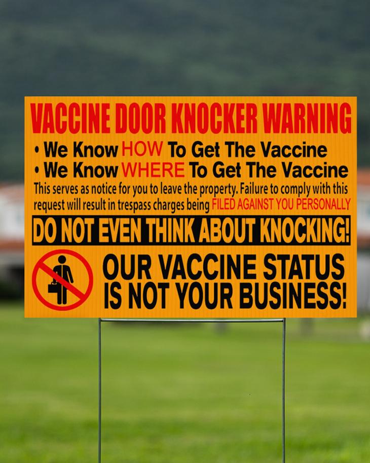 Vaccine Door Knocker Warning We Know How To Get The Vaccine We Know Where To Get The Vaccine Yard Signs 2