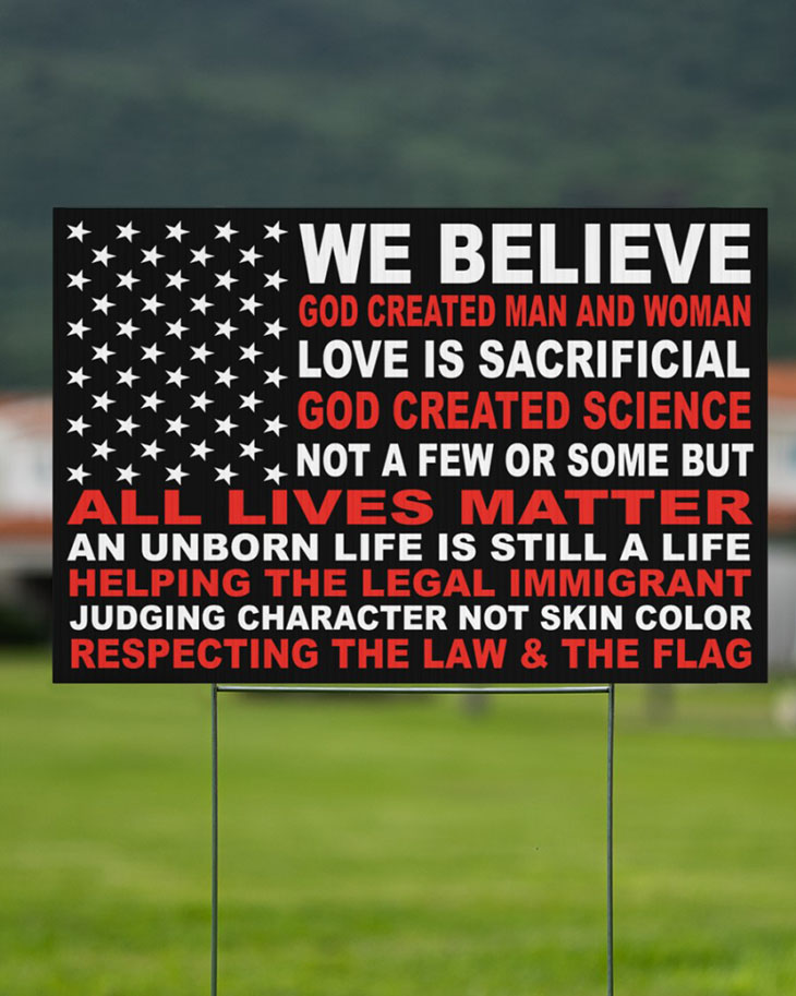 We Believe God Created Man And Woman Yard Signs3