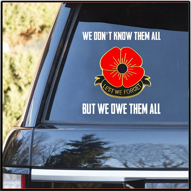 We Dont Know Them All But We Owe Them All Decal 2