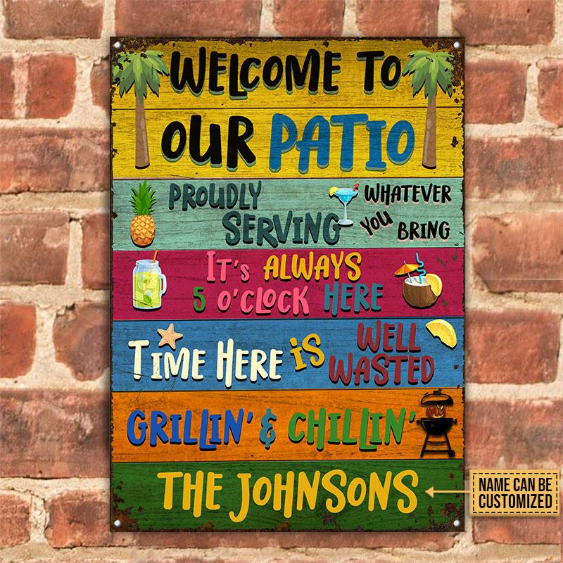 Welcome To Our Patio Proudly Serving Whatever You Bring Metal Signs1