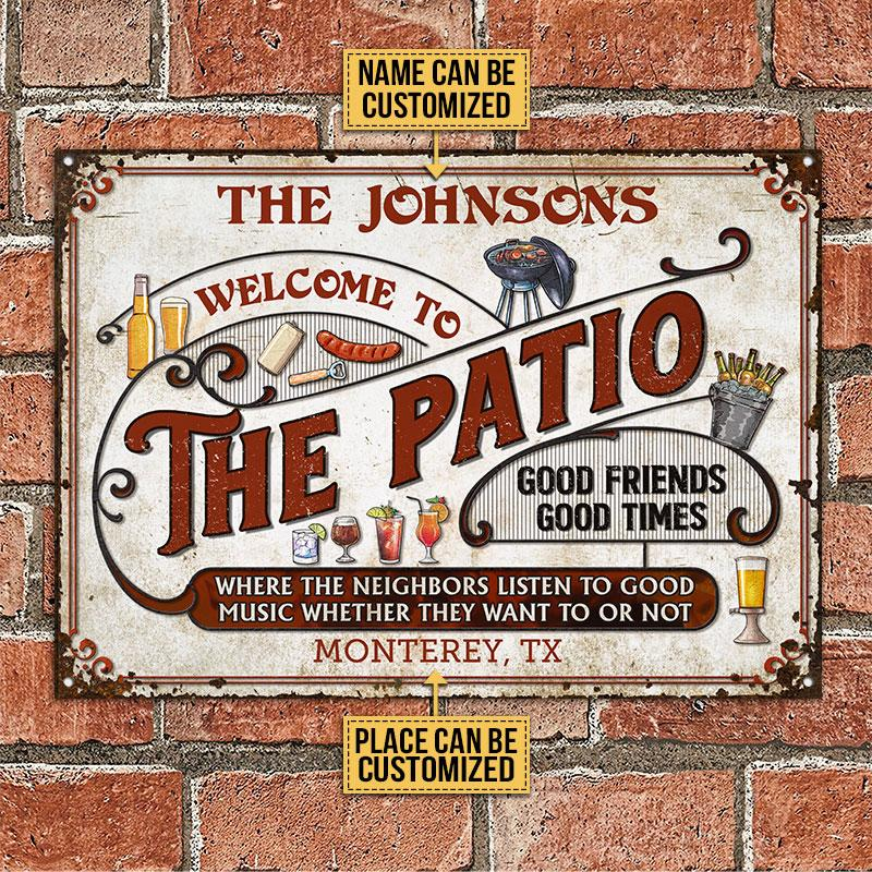 Welcome To The Patio Good Friends Good Times Metal Signs1