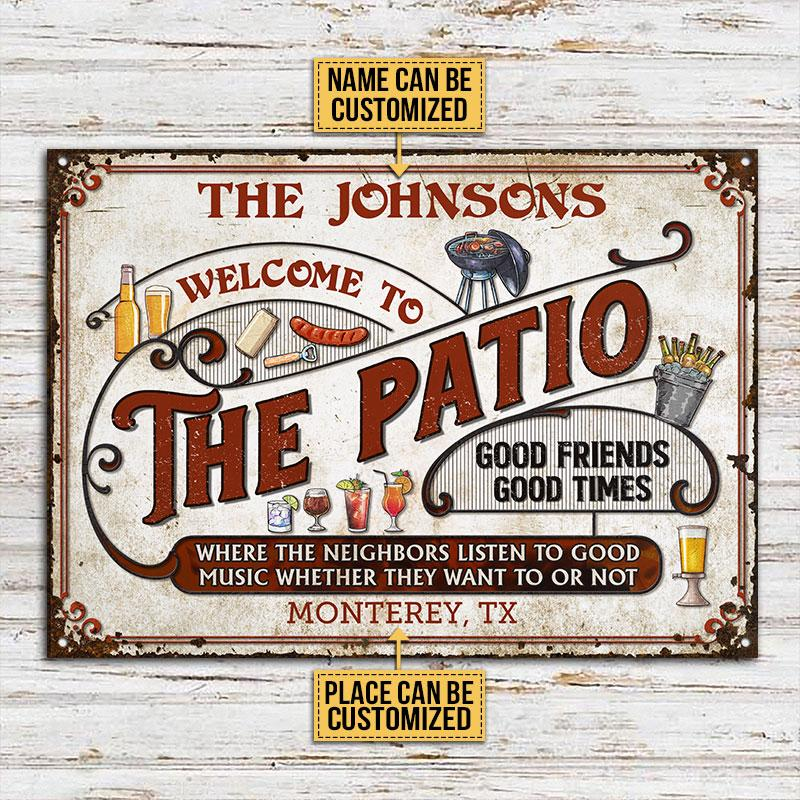 Welcome To The Patio Good Friends Good Times Metal Signs2