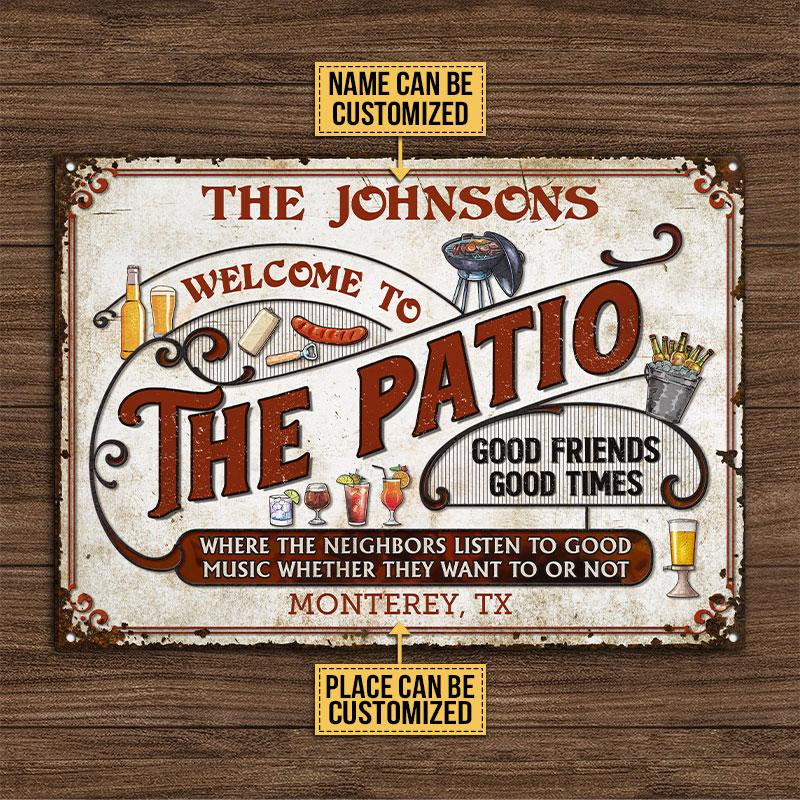 Welcome To The Patio Good Friends Good Times Metal Signs3
