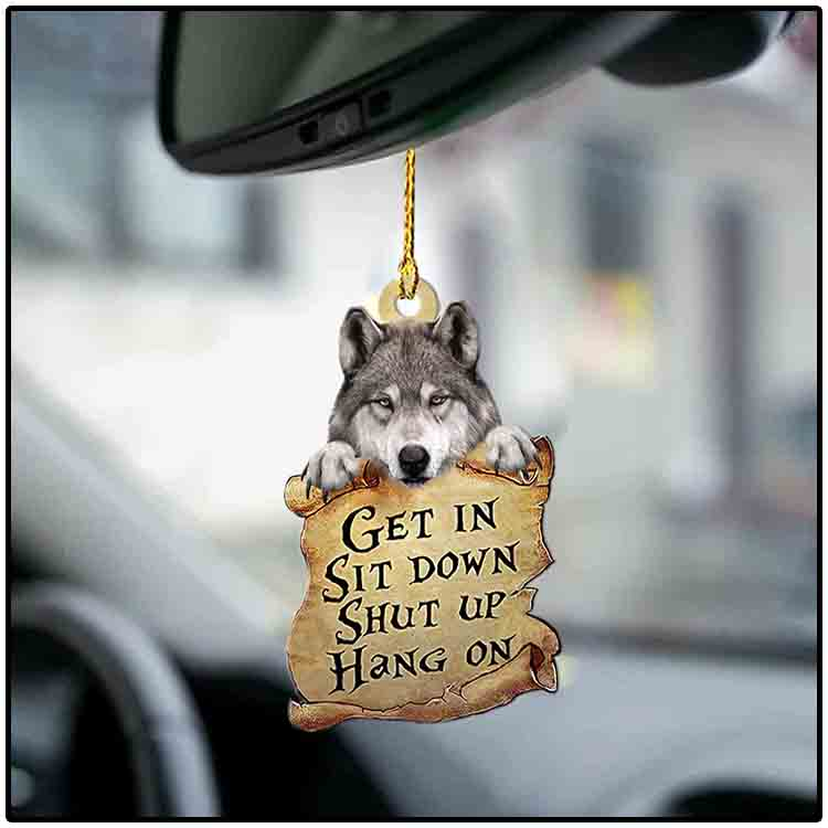 Wolf get in sit down shut up hang on ornament1