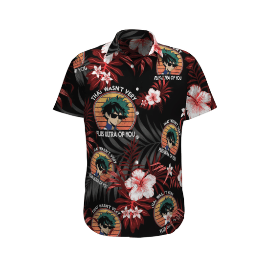 That wasnt very plus ultra of you hawaiian shirt 1