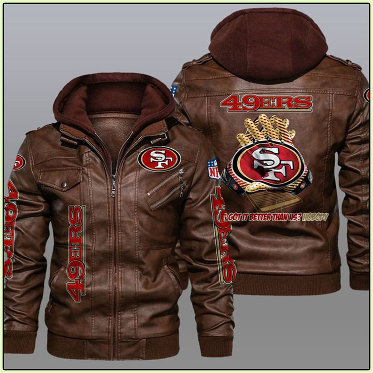 49ers Whos Got It Better Than Us Nobody Leather Jacket3