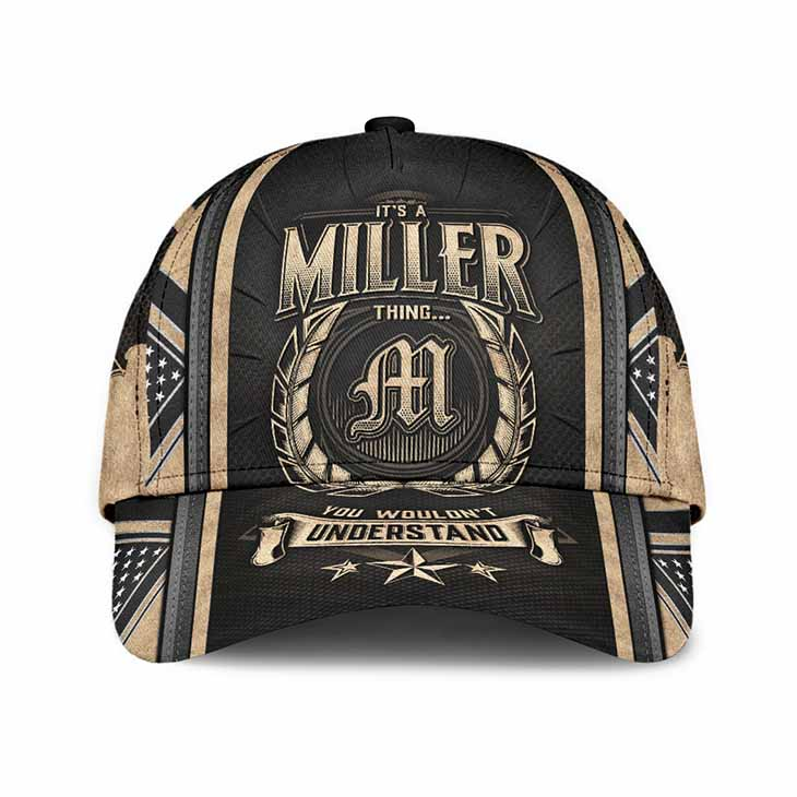 Its A Miller Thing You Wouldnt Understand Cap Hat3