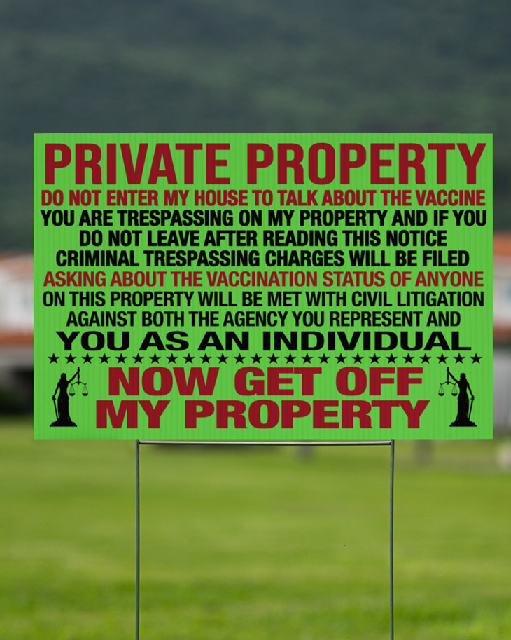 Private Property Do Not Enter My House To Talk About The Vaccine Yard Sign And Doormat13