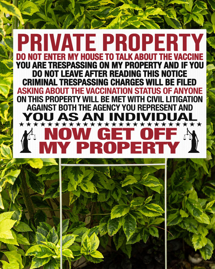 Private Property Do Not Enter My House To Talk About The Vaccine Yard Sign And Doormat2