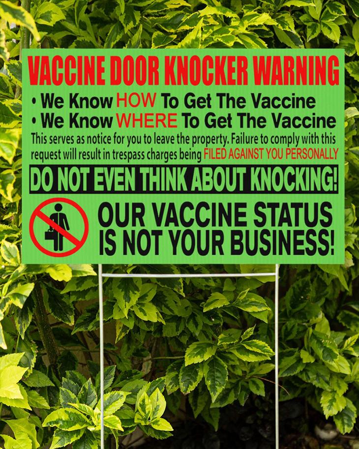 Vaccine Door Knocker Warning we know how to get vacine yard sign12