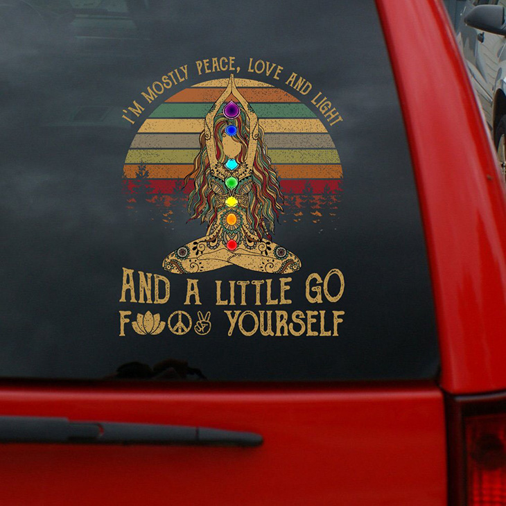 Yoga Im Mostly Peace Love And Light And A Little Go From Yourself Decal 1